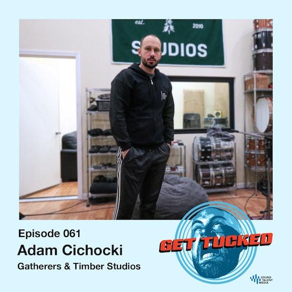 Ep. 61 feat. Adam Cichocki of Gatherers & Timber Studios
