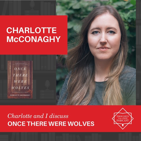 Charlotte McConaghy - ONCE THERE WERE WOLVES