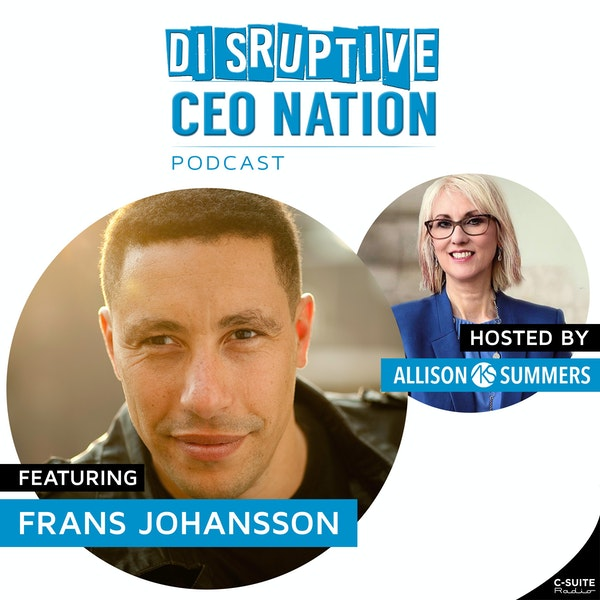 EP 104 Frans Johansson, Founder and CEO – The Medici Group Image