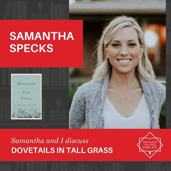 Samantha Specks - DOVETAILS IN TALL GRASS