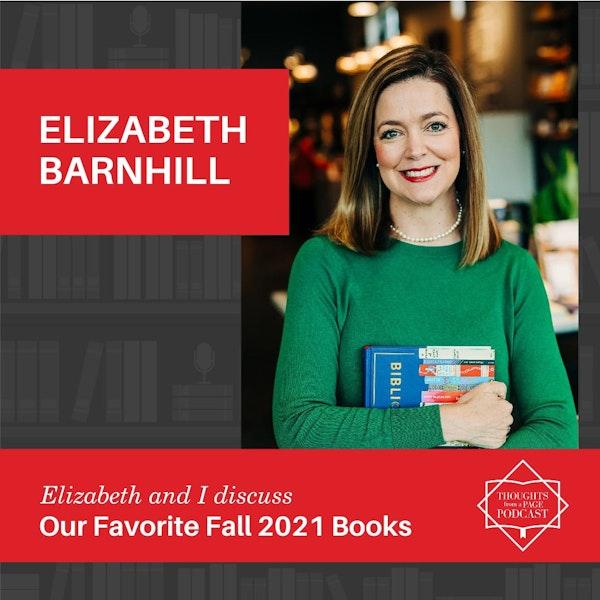 Elizabeth Barnhill - Our Favorite Books of Fall 2021