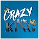 Crazy and The King Album Art