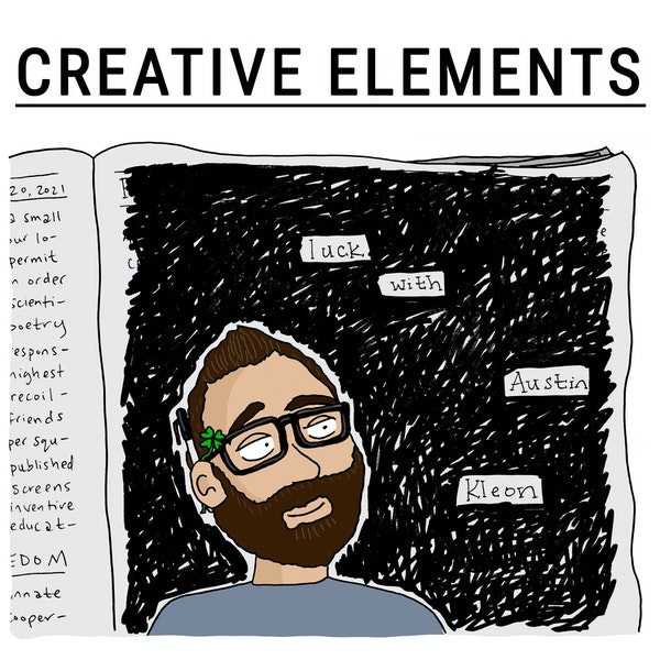 #65: Austin Kleon [Luck] – 10 years as a full-time writer and stealing like an artist