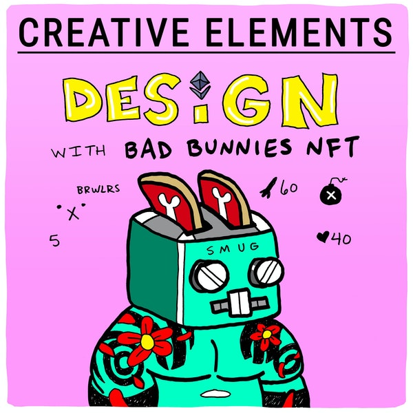 #74: Bad Bunnies NFT [Design] – From idea to sold-out NFT project in less than 3 months Image