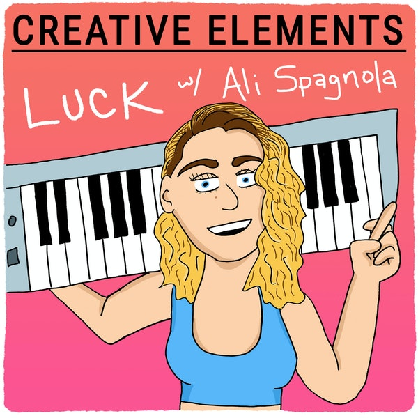 #75: Ali Spagnola [Luck] – Making outrageous music and videos while trying to befriend the algorithm Image