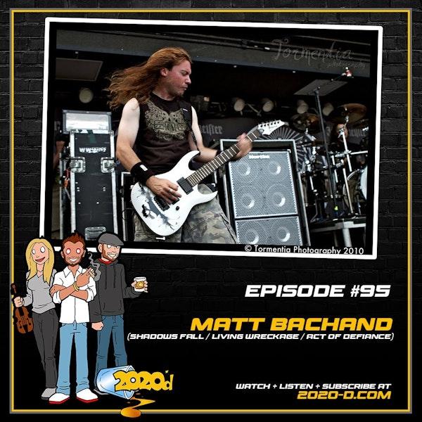 Matt Bachand: The Reality of Money and Music