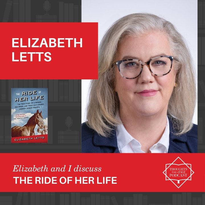 Episode image for Elizabeth Letts - THE RIDE OF HER LIFE