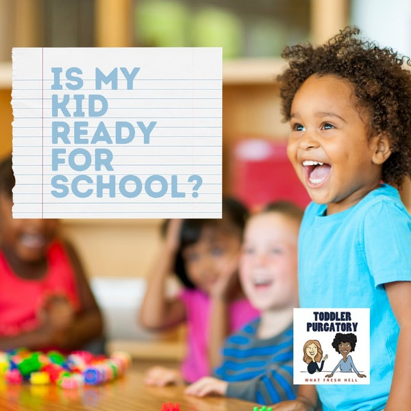 Is My Kid Ready For School?