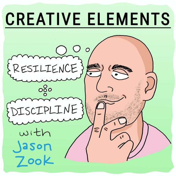#9: Jason Zook [Discipline + Resilience]