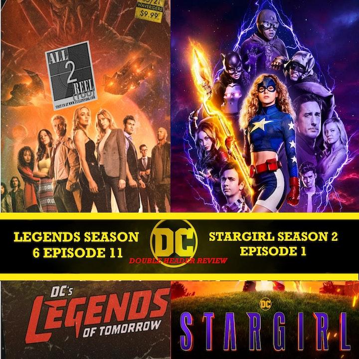 DC's Legends of Tomorrow SEASON 6 EPISODE 11 AND Stargirl SEASON 2 EPISODE 1 REVIEW DC DOUBLE HEADER