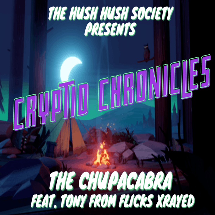Cryptid Chronicles: The Chupacabra