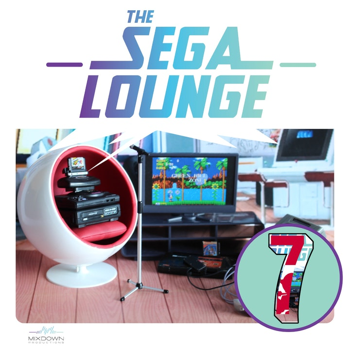 Episode image for 154 - The SEGA Lounge Challenge 7th Anniversary Edition