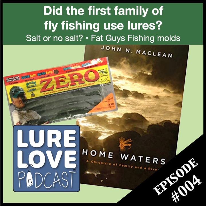 Did the first family of fly fishing use lures?