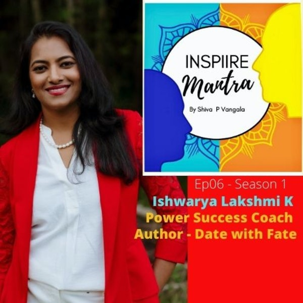 International Best Selling Author of DATE WITH FATE, Power Success Coach for Super Moms – Ishwarya Lakshmi sharing her journey, how she found her purp... Image