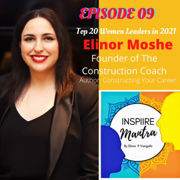 Top 20 Women Leader of 2021 - Elinor Moshe shares insights on Transformation, Self-Talk, & Many More Image