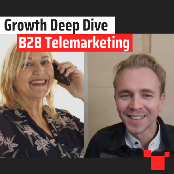 B2B Telemarketing met Janneke van Meenen - Growth Deep Dive #5 met Jordi Bron