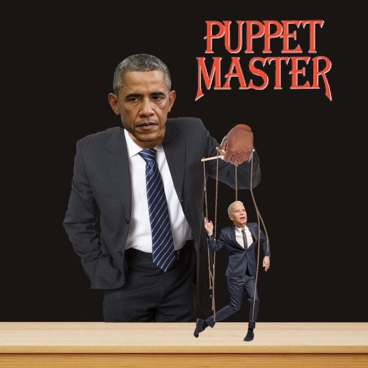 Is obama biden's Puppet Master