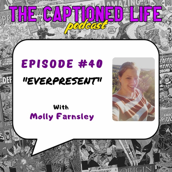 #40 Everpresent with Molly Farnsley