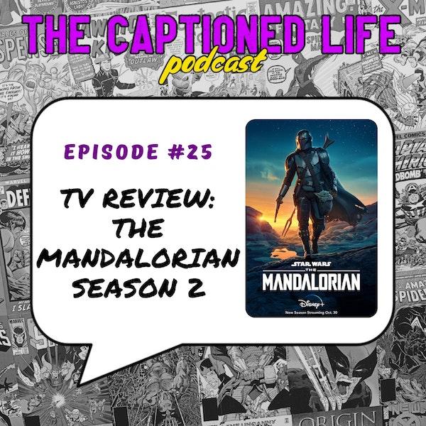 #25 TV Review Mandalorian Season 2