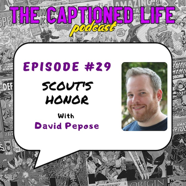 #29 Scout's Honor With David Pepose