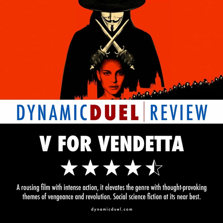 V for Vendetta Review - Special Guest Mike Cusic