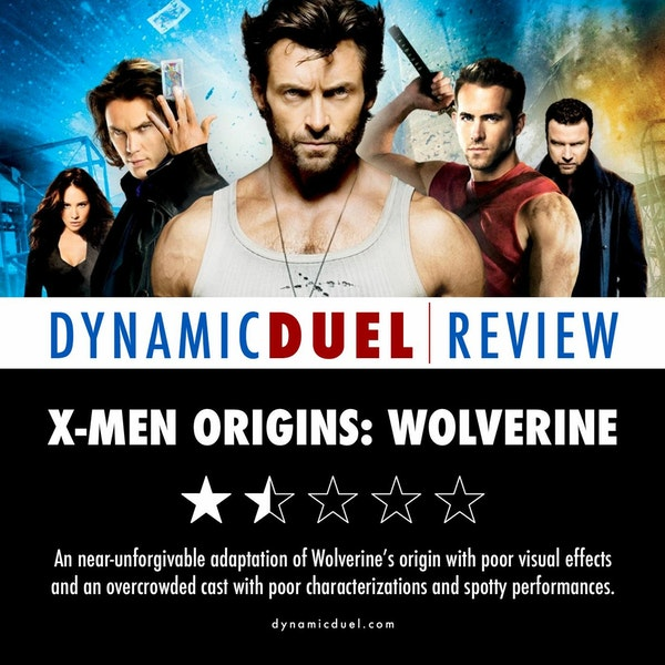X-Men Origins: Wolverine Review - Special Guest The Blast From Our Past Podcast Image