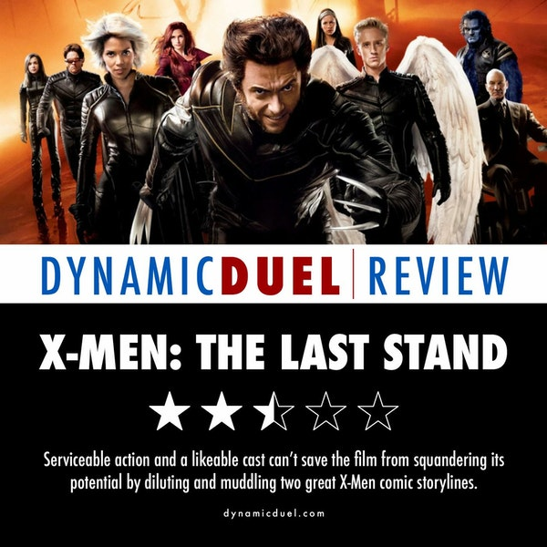 X-Men: The Last Stand Review Image