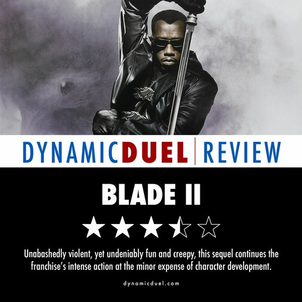 Blade II Review - Sponsored by Three Tales: Pages of Terror Image