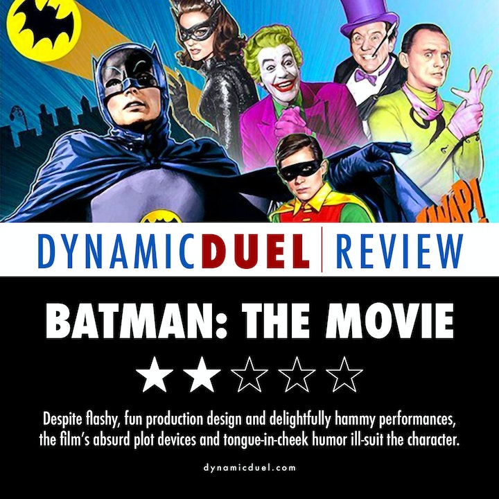 Batman: The Movie Review - Special Guest The Blast From Our Past Podcast