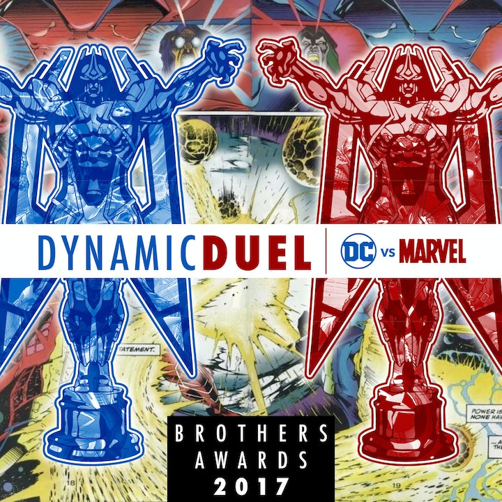 Best of DC & Marvel 2017 Brothers Awards