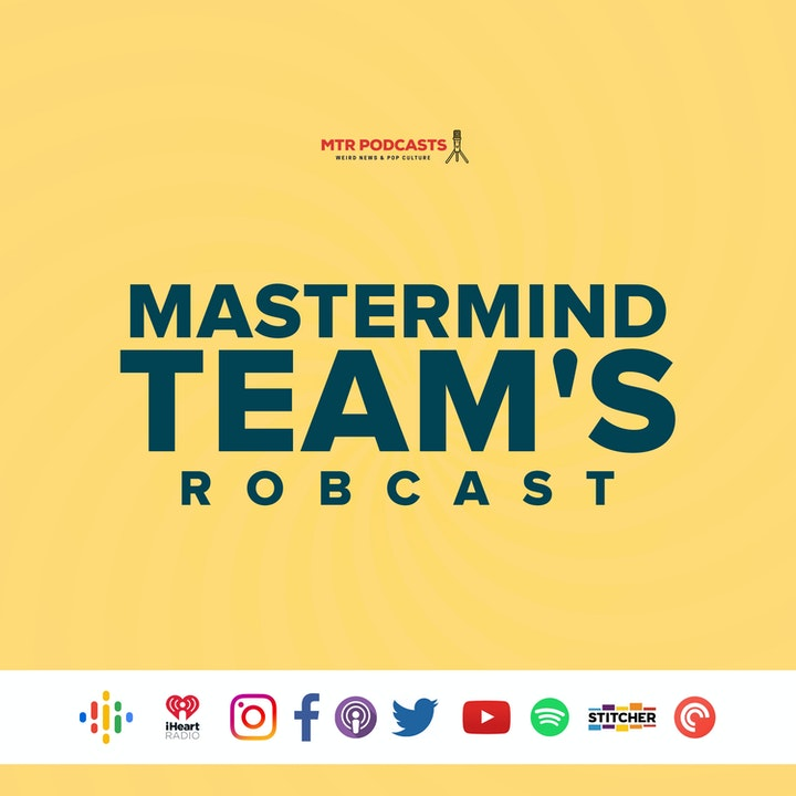 Mastermind Team's Robcast - Long Live The King