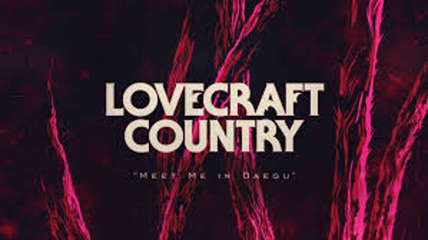 LOVECRAFT COUNTRY Episode 6, Our Theories, and Details You Missed!