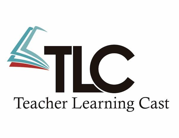 Teacher Learning Cast (TLC) #21: Flow in the Classroom