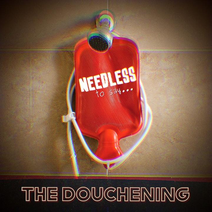 The Douchening