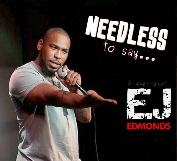 An Evening with Comedian EJ Edmonds Image