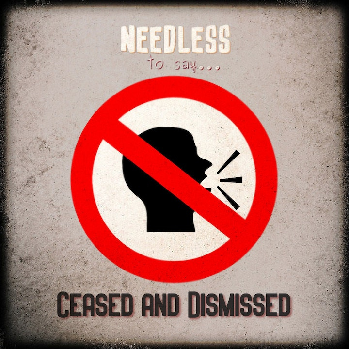 Ceased and Dismissed