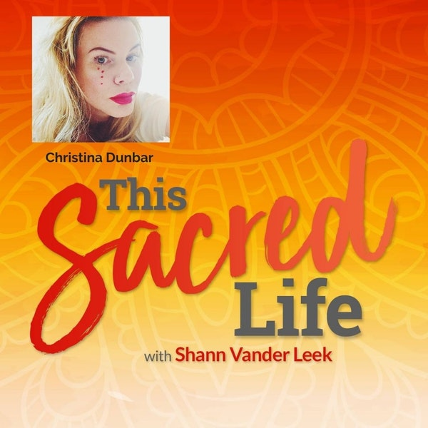 Calling up the repressed stories we hold in our bodies with Christina Dunbar