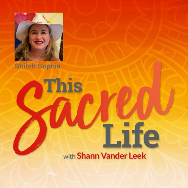 Collaborative dreaming, creativity and the red thread of belonging with Shiloh Sophia
