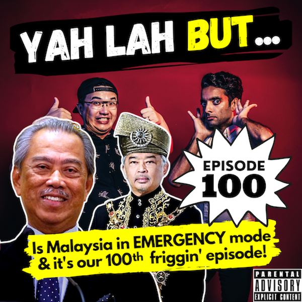 """YLB #100 - Will Malaysia go into """"emergency"""" rule & our favourite moments from 100 YLB episodes"""