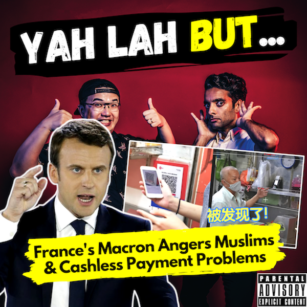 YLB #101 - France's President Macron pisses off the Muslim world & how cashless payments may be hurting hawkers