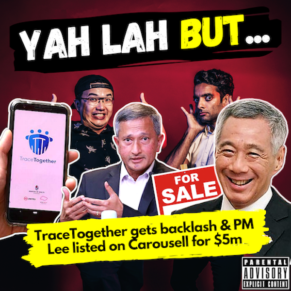 YLB #118 - Backlash against TraceTogether's data use & PM Lee listed on Carousell for $5m