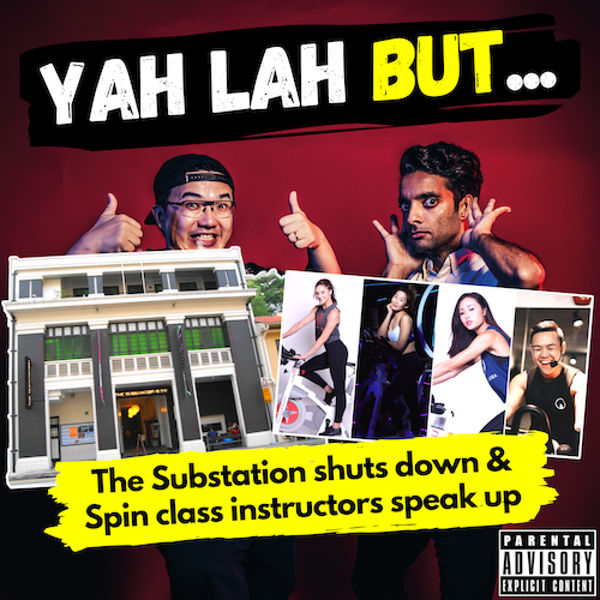 YLB #135 - The Substation closes down amidst outcries & the 2 women hospitalised after a spin class