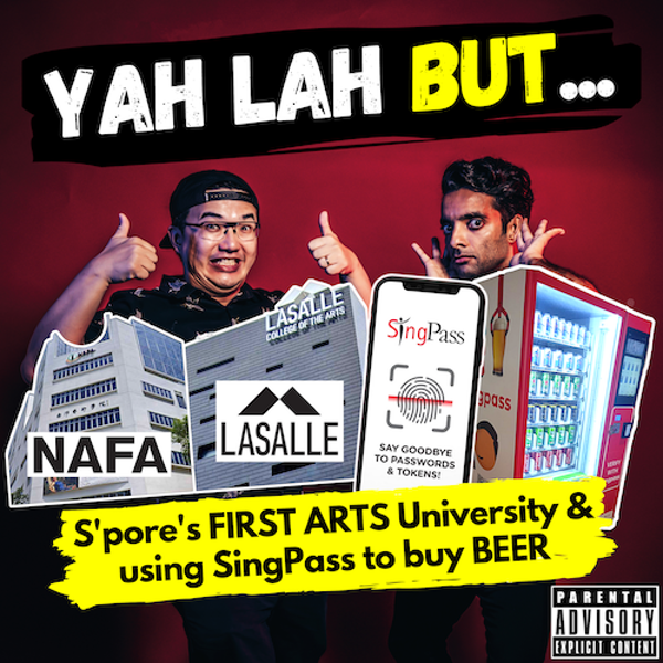 YLB #136 - Singapore's first ARTS university & SingPass to be used to verify age when buying beer