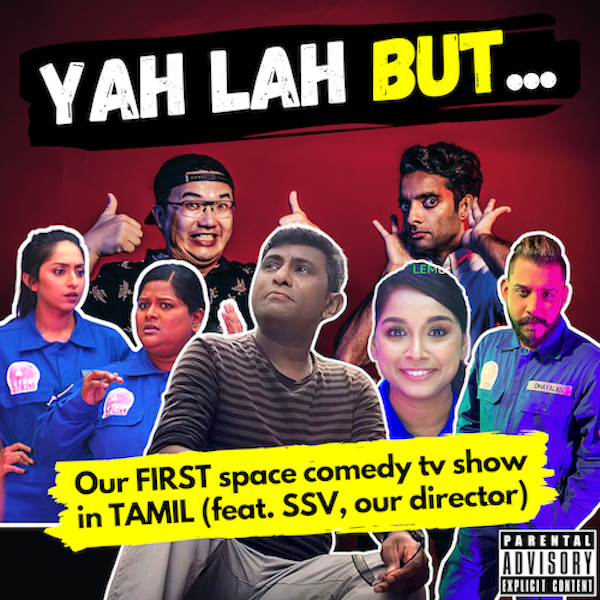 YLB #145 - Our first space comedy TV show, and it's in TAMIL! (feat. SSV, our writer-director)