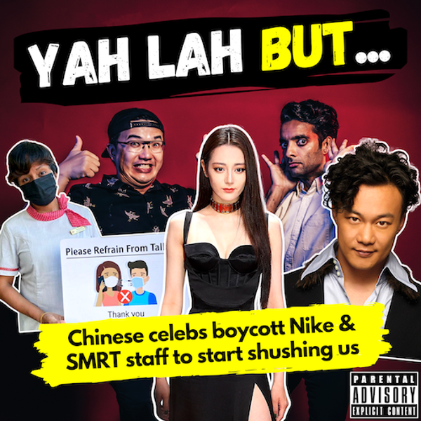 YLB #146 - Chinese celebs boycott Nike and Adidas over Xinjiang cotton controversy & SMRT staff to start shushing us on trains