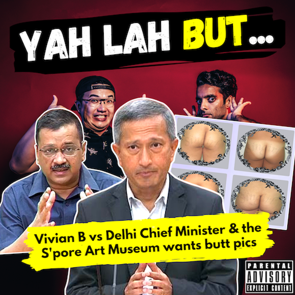 """#160 - Vivian Balakrishnan squashes rumours of variant """"found in """"S'pore"""" & the SG Art Museum wants pics of your butt"""