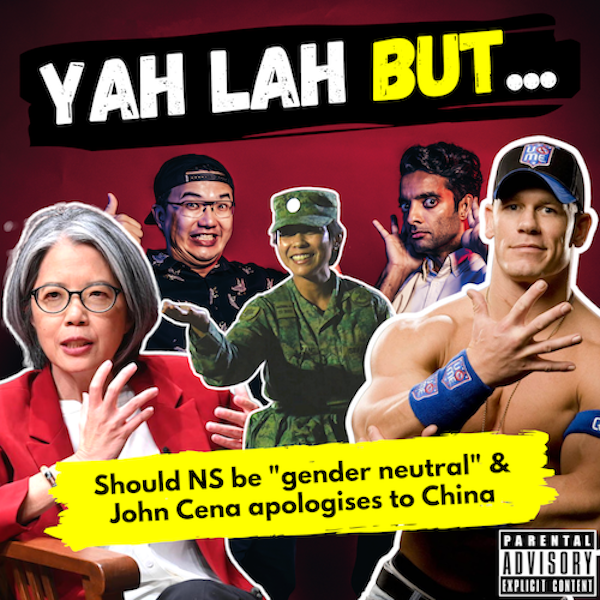 #163 - Should NS enlist both men AND women & WWE Star John Cena apologises to China