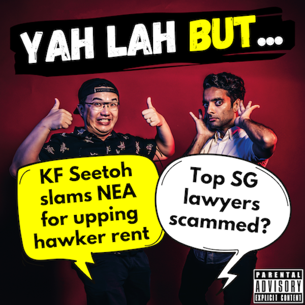 #177 - KF Seetoh slams NEA for increasing hawker rent by 40% & top SG lawyers scammed by alleged investment fraud