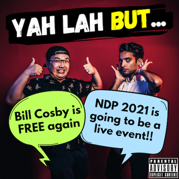 #178 - Bill Cosby released from prison after court reverses conviction & NDP 2021 to be at Marina Bay