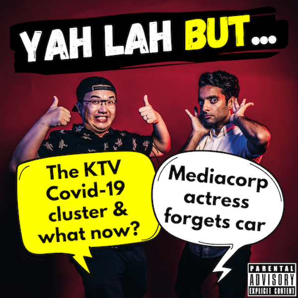 #183 - KTV COVID-19 cluster gets Singapore buzzing & actress Chantalle Ng forgets her car, but why is that on the news??